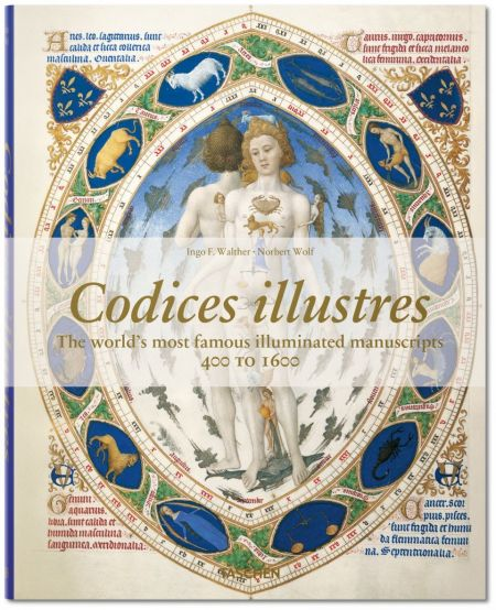 Codices Illustres. The Worlds Most Beautiful Manuscripts